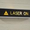 """""""Laser on"""" sign"""